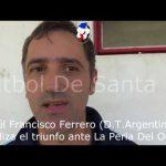 """""""Pancho"""" Ferrero, analizó la victoria ante La Perla"""