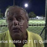 """""""Cacho"""" Roteta, analizó la derrota de El Quillá ante Sanjustino"""