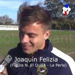 Joaquín Felizia, la figura El Quillá - La Perla
